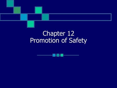 Chapter 12 Promotion of Safety. Unit 12:1 Using Body Mechanics Body Mechanics – the way in which the body moves and maintains balance while making the.