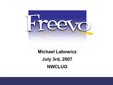 Michael Labowicz July 3rd, 2007 NWCLUG. Agenda ● Overview of project ● Installation ● Configuration ● Hardware ● Links ● Questions?