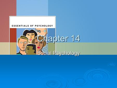 Chapter 14 Social Psychology. Module 14.1 Perceiving Others.