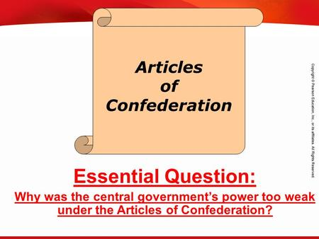 TEKS 8C: Calculate percent composition and empirical and molecular formulas. Articles of Confederation Essential Question: Why was the central government's.