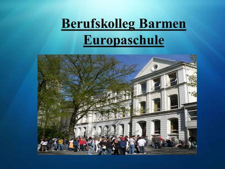 Berufskolleg Barmen Europaschule. Topic Business and cultural aspects of sports and sports events Sports marketing.