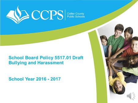 School Board Policy 5517.01 Draft Bullying and Harassment School Year 2016 - 2017.