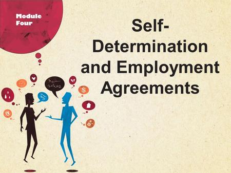 123 West Main Street New York, NY 10001 |  | P: 555.123.4568 F: 555.123.4567 Self- Determination and Employment Agreements Module.