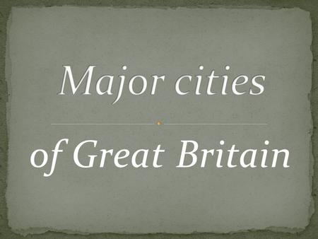 Of Great Britain. London has played a leading role in the political and cultural life of the UK. There are parliament, government and higher authorities.