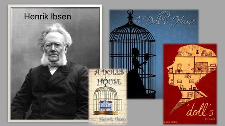 Henrik Ibsen. Childhood As a child, Henrik Ibsen showed little sign of the theatrical genius he would become. He grew up in the small Norwegian coastal.
