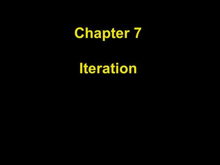 Chapter 7 Iteration. Chapter Goals To be able to program loops with the while, for, and do statements To avoid infinite loops and off-by-one errors To.
