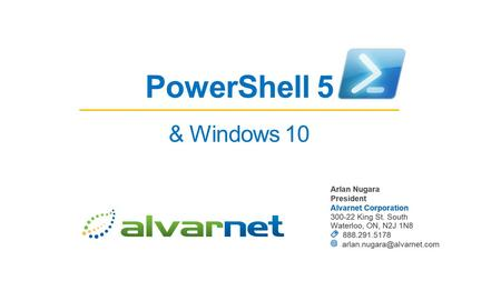PowerShell 5 & Windows 10. What are we covering today? What is PowerShell? Why is PowerShell important? Some simple demos on Windows 10.