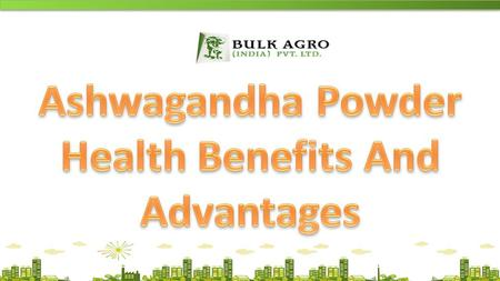 ALL RIGHTS RESERVED TO BULK AGRO (INDIA) PVT. LTD.Website:-