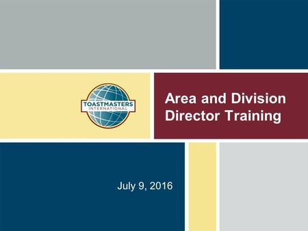 Area and Division Director Training July 9, 2016.