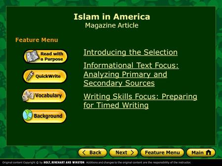 Islam in America Magazine Article Introducing the Selection Informational Text Focus: Analyzing Primary and Secondary Sources Writing Skills Focus: Preparing.