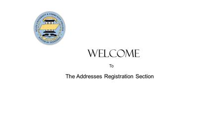 Welcome The Addresses Registration Section To. Addresses. The next page is the Addresses page. Fulfillment and Remittance addresses are required to be.