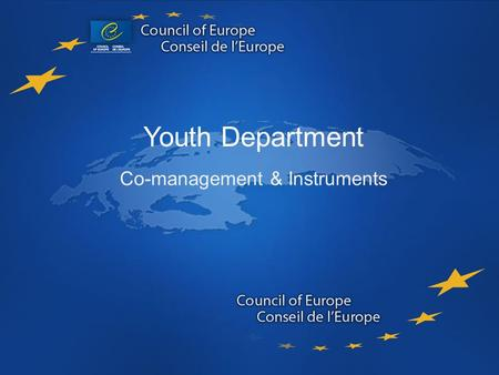 Youth Department Co-Management & Instruments Youth Department Co-management & Instruments.