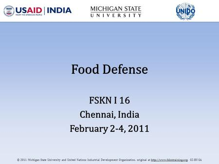 © 2011 Michigan State University and United Nations Industrial Development Organization, original at  CC-BY-SA Food Defense.