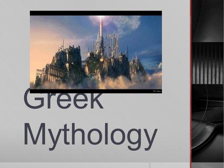 Greek Mythology. What is Greek Mythology?  Collection of myths and legends  Used to explain their world.  Although fiction, the Greeks believed them.