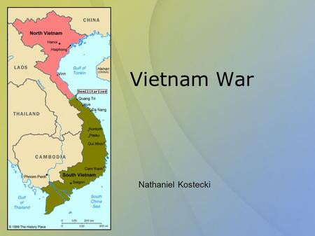 Vietnam War Nathaniel Kostecki. Definition The Vietnam war was fought from 1959 to 1975 in Vietnam, Cambodia, and Laos The United States allied the South.