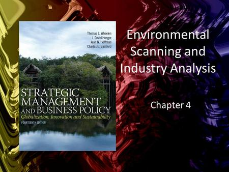 Environmental Scanning and Industry Analysis Chapter 4.