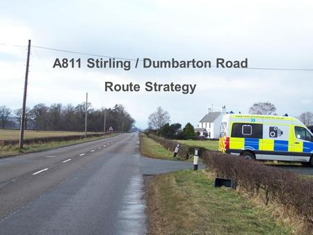 A811 Stirling / Dumbarton Road Route Strategy. A811 Stirling / Dumbarton Road Road covers a distance of some 36 km from Stirling to Gartocharn Mainly.
