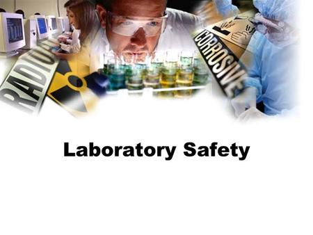 Laboratory Safety. You and your parents must agree to and sign the safety contract in order to participate in lab activities. Failure to comply with safety.