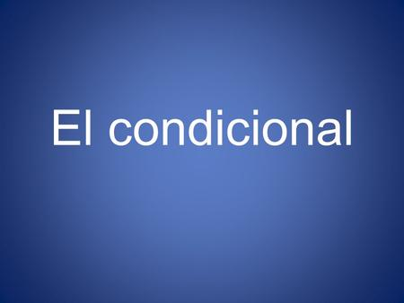 El condicional. Frequently, the conditional is used to express probability, possibility, wonder or conjecture of PAST actions, and is usually translated.