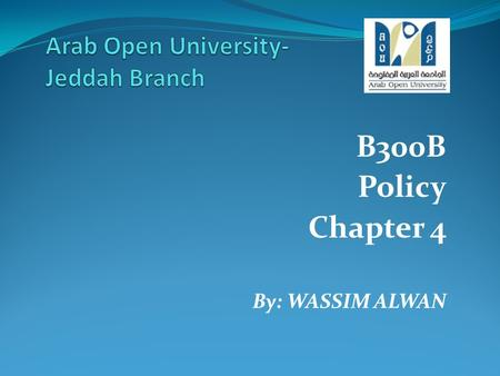 B300B Policy Chapter 4 By: WASSIM ALWAN. culture, social norms and economics: some implication for policy.