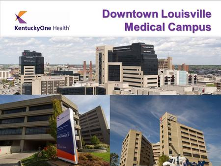 Title Slide Alternative 1 Subtitle Downtown Louisville Medical Campus.