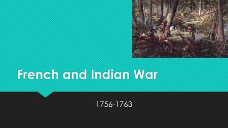 French and <strong>Indian</strong> War 1756-1763. Review  Name one thing unique to EACH of the three colonial regions (New England, Middle, Southern).  What was the.