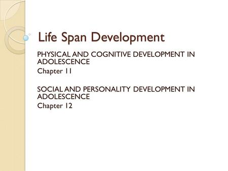 life span development and personality You are here: allpsych  psychology 101  references  in p baltes & k w schaie (eds), life-span development psychology: personality and socialization.