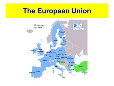 The European Union. The EU has grown! 1950 - Belgium, Germany, France, Italy, Luxembourg and the Netherlands agree to form the ECSC. 2004 - The EU consists.