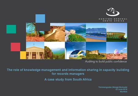 The role of knowledge management and information sharing in capacity building for records managers A case study from South Africa Tshimangadzo (Mangi)