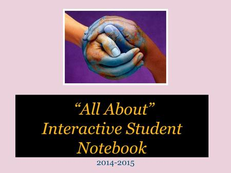 """All About"" Interactive Student Notebook 2014-2015."