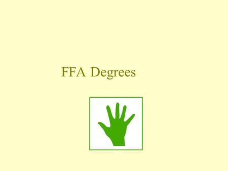 FFA Degrees. Common Core/Next Generation Standards Addressed! SL.11 ‐ 12.5 Make strategic use of digital media (e.g., RST.11 ‐ 12.1 Cite specific textual.