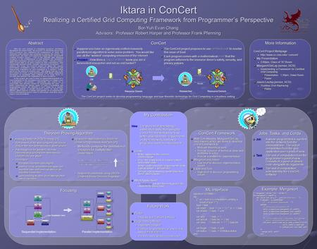 Iktara in ConCert Realizing a Certified Grid Computing Framework from Programmer's Perspective With the vast amount of computing resources distributed.
