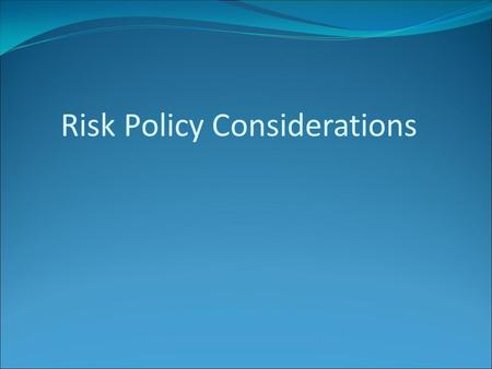 Risk Policy Considerations.  Floor Limits  Fallback considerations  Domestic v International  Credit control (VSDC+) overview  Fraud reporting 