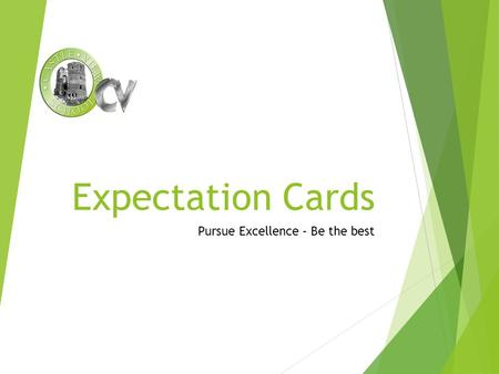 Expectation Cards Pursue Excellence – Be the best.