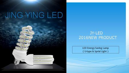 LED Energy Saving Lamp ( U-type & Sprial Light ).