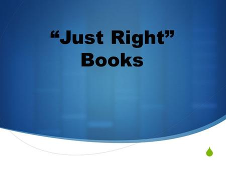 " ""Just Right"" Books. Required  Must read for at least 30 minutes each night  Must complete text connections text connections: text to text, text to."