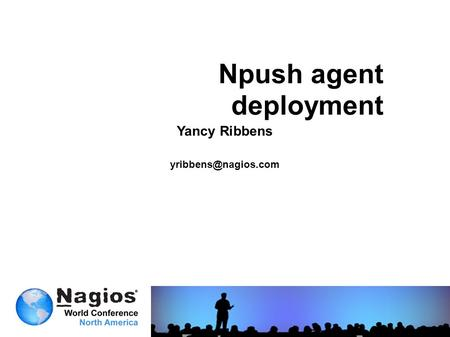 Npush agent deployment Yancy Ribbens