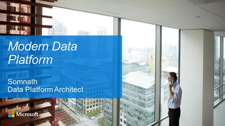 Internal Modern Data Platform Somnath Data Platform Architect.