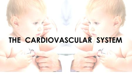 THE CARDIOVASCULAR SYSTEM. Objectives: The following lectures aim to teach the student about: Normal values of pulse rate in pediatrics Congenital heart.