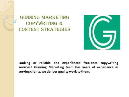 Gunning Marketing Copywriting & Content Strategies Looking or reliable and experienced freelance copywriting services? Gunning Marketing team has years.
