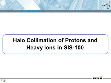 Halo Collimation of Protons and Heavy Ions in SIS-100.