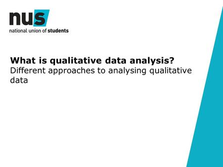 What is qualitative data analysis? Different approaches to analysing qualitative data.