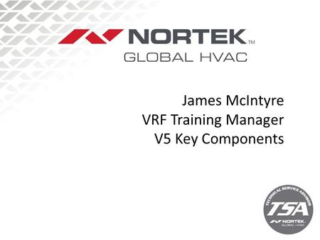 James McIntyre VRF Training Manager V5 Key Components.