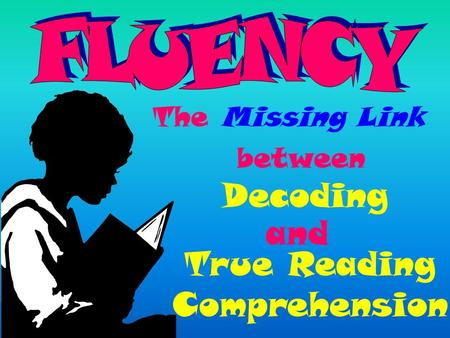 The Missing Link Decoding True Reading Comprehension and between.