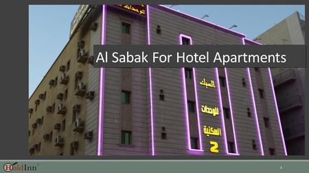 1 Al Sabak For Hotel Apartments. Introduction  Al Sabak for Hotel Apartments is 5.5 km from Mall of Arabia. This aparthotel provides free WiFi, along.