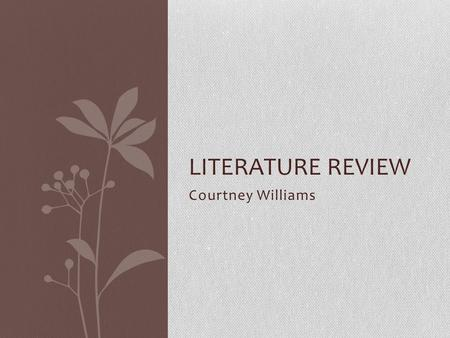 Courtney Williams LITERATURE REVIEW. Mama and Daddy Bear's Divorce Author- Cornelia Maude Spelman Publisher- Albert Whitman and Company Copyright Year-