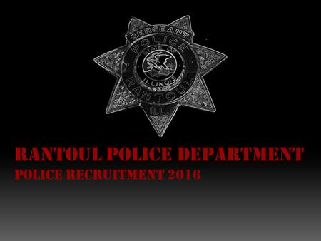 Rantoul Police Department Police recruitment 2016.