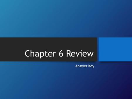 Chapter 6 Review Answer Key Representative Government is the government structure that the head of the government was chosen by the British Government.