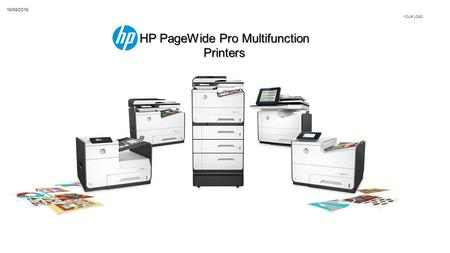 HP PageWide Pro Multifunction Printers YOUR LOGO 19/08/2016.