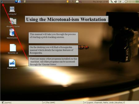 Using the Microtonal-ism Workstation This manual will take you through the process of starting a pitch tracking session. On the desktop you will find a.